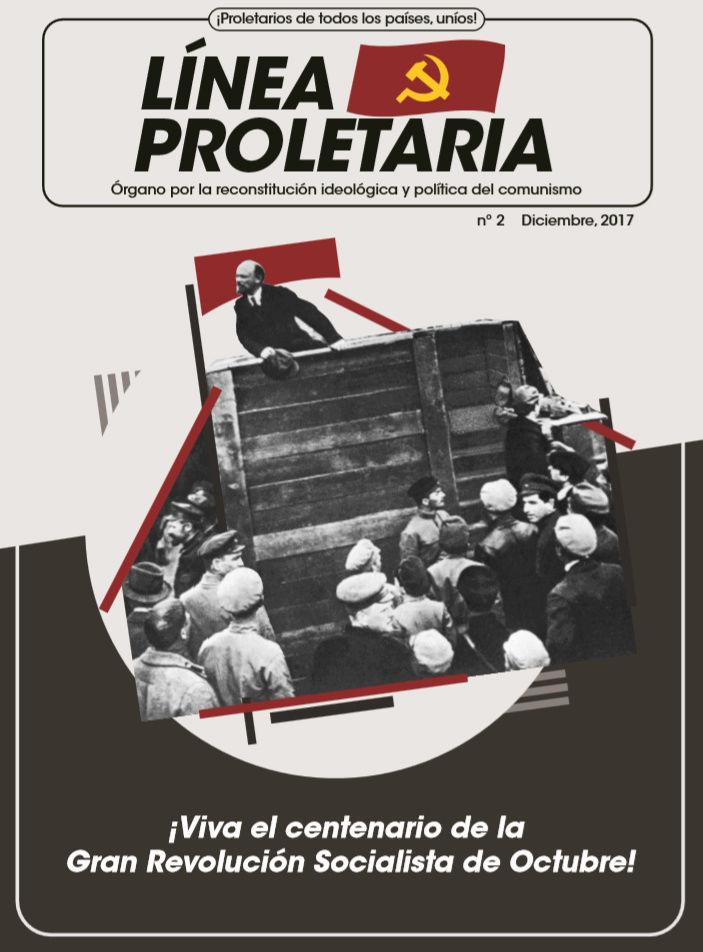 [Movimiento por la Reconstitución] Línea Proletaria nº2 - ¡Viva el centernario de la Gran Revolución Socialista de Octubre! Portad10