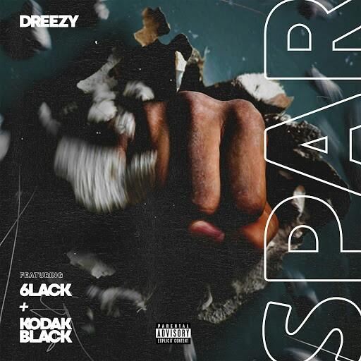 Dreezy-Spar_Feat_6LACK_And_Kodak_Black-WEB-2017-H5N1 00-dre10