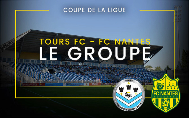 Coupe de la Ligue - 16e  Mercredi 25 octobre 2017 - 21:05 Tours FC / FC Nantes Groupe10