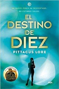 Serie Los legados de Lorien (Pittacus Lore) 0116