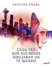Cada vez que sus besos dibujaban un te quiero (Cristina Prada) 0134