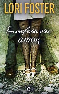 En defensa del amor (Lori Foster) 0926