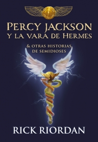 Percy Jackson y la vara de Hermes (Rick Riordan) 1814