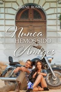 Nunca hemos sido amigos (Irene Romo) Nunca_10