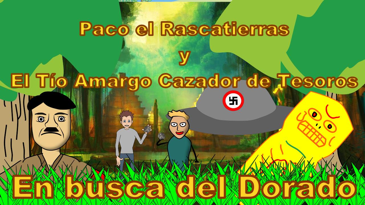 Paco el rascatierras y el tio amargo: En busca del Dorado Miniat10