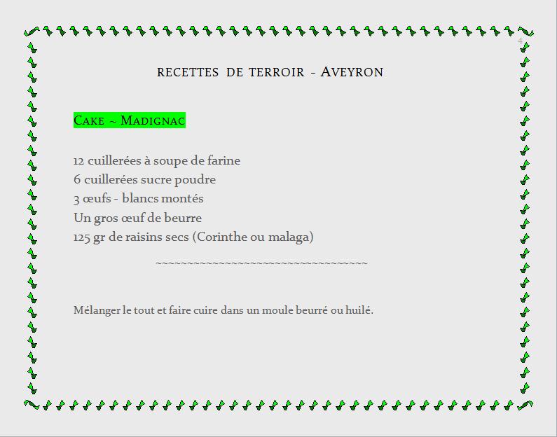 recette de terroir - Aveyron, Cake Madignac