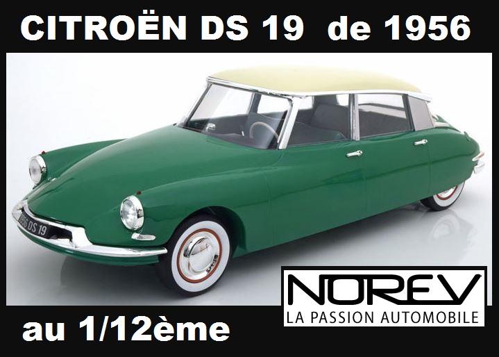 La DS 19 de 1956 au 1/12ème chez NOREV 1268
