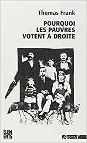 POURQUOI LES PAUVRES VOTENT A DROITE de Franck Thomas Downlo10