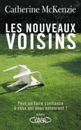 LES NOUVEAUX VOISINS de Catherine Mckenzie  Les-no10