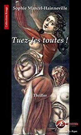 TUEZ-LES TOUTES ! de Sophie Mancel-Hainneville Tuez-l10