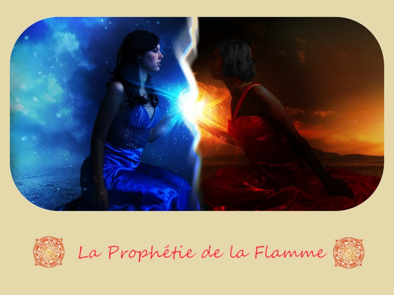 La Prophétie de La Flamme