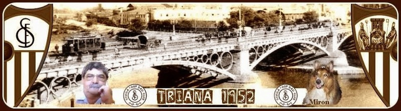 El Sevilla de... Triana1952