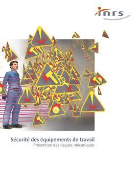 Sécurités machines : réglementations et approche technique Ed612210