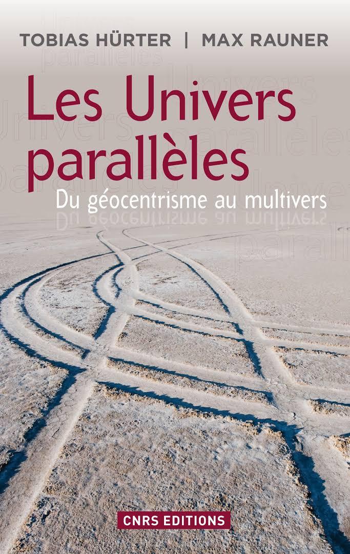 [Hürter, Tobias & Rauner, Max] Les Univers parallèles - Du géocentrisme au multivers Images10