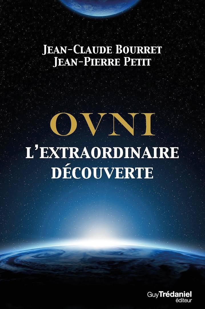 [Bourret, Jean-Claude et Petit, Jean-Pierre] OVNI  L'extraordinaire découverte Images12