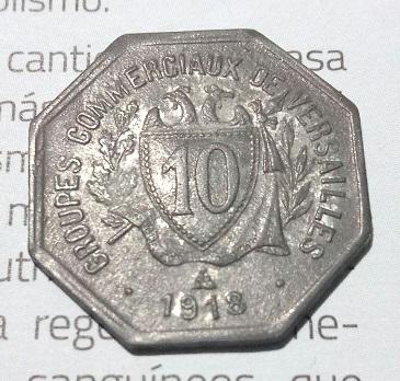 """Monnaie nécessité 10Cts """"Versailles 1918"""" ... 16a15"""