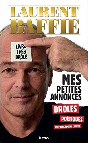 Laurent Baffie, mes petites annonces drôles et poétiques 511epe10