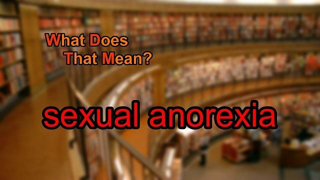Sexual Anorexia  Maxres10