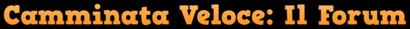 Camminata Veloce: Il Forum per chi si tiene in forma camminando