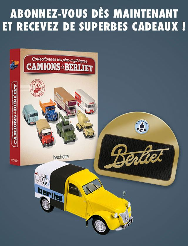 "La collection ""miniatures BERLIET"" d'Hachette au 1/43 1080"