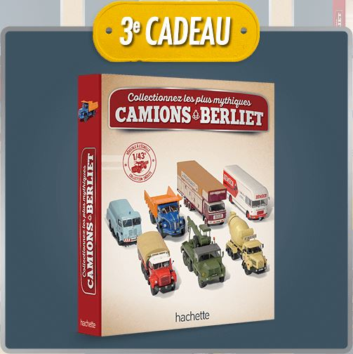 "La collection ""miniatures BERLIET"" d'Hachette au 1/43 1238"