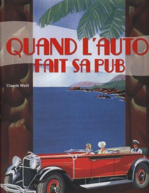 """""""Quand l'auto fait sa pub"""" par Claude WEILL 648"""