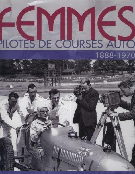 Femmes pilotes de course auto. 1888-1970 de J-F BOUZANQUET 650