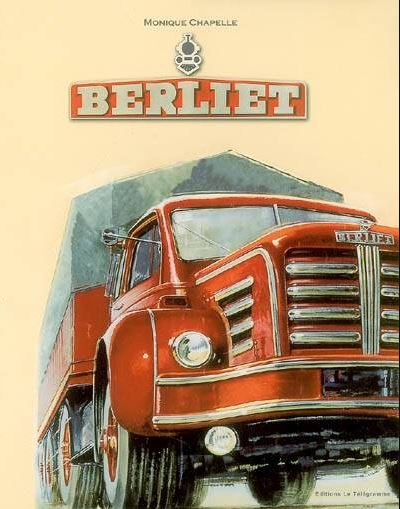 BERLIET de Monique Chapelle 768