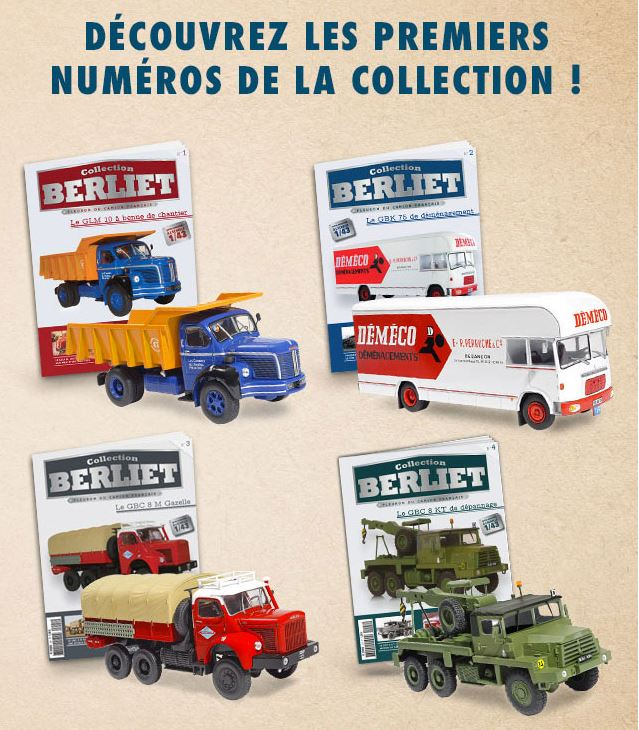 "La collection ""miniatures BERLIET"" d'Hachette au 1/43 8119"