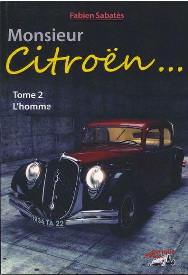 Monsieur Citroën - Tome 1 et 2 850