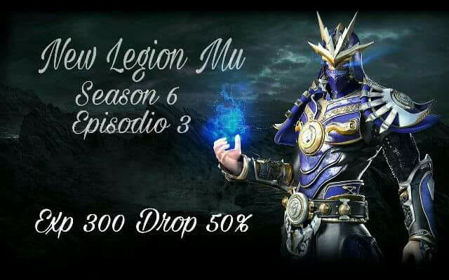 New Legion Mu Season 6 Ep 3.5 !! 300 XP  23316512