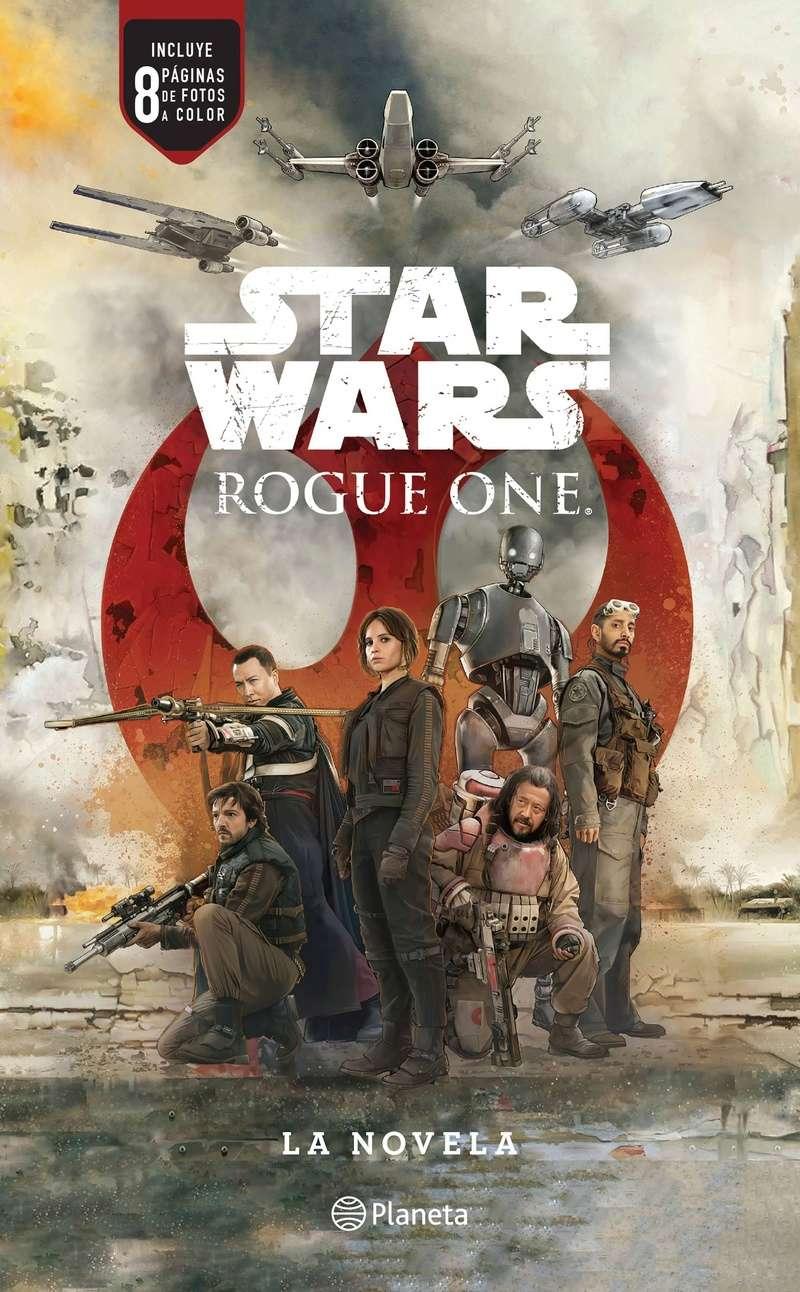 Star Wars: Rogue One. La novela 97860710