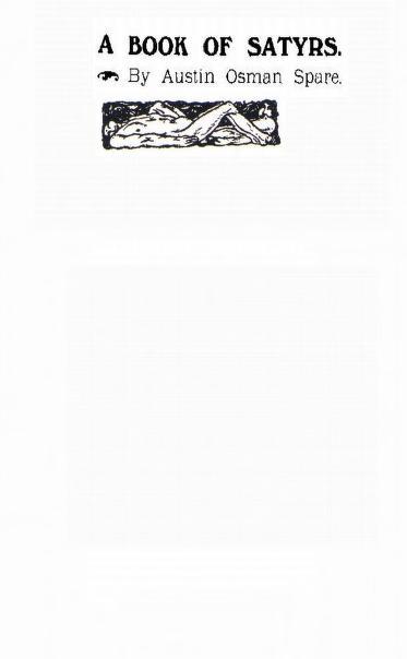 Austin Osman Spare - Le livre des satyres (1905) 00341
