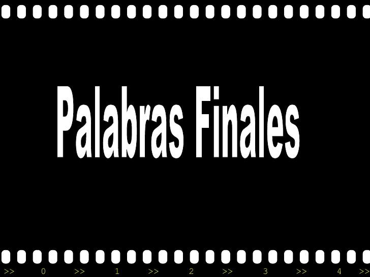 LAS PALABRAS FINALES Tcnica10