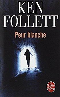 PEUR BLANCHE de Ken Follett Peur_b11