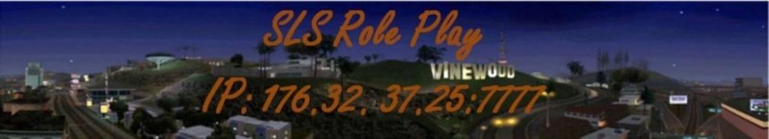 SLS | Role Play