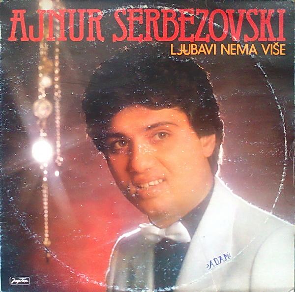 Ajnur Serbezovski - Omoti 198310