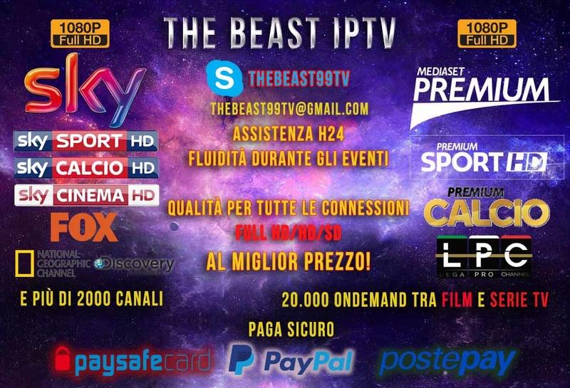 ⭐⭐⭐⭐⭐⭐\\\THE BEAST IPTV///⭐⭐⭐MIGLIOR SERVER DEL WEB//FULL HD,HD,SD//IL MIGLIOR SERVIZIO AL MIGLIOR PREZZO ⭐⭐⭐H24 A VOSTRA DISPOSIZIONE Thebea17