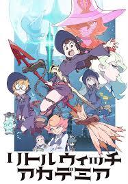 Академия ведьмочек Little Witch Academia: (Эпизоды 25 ) Untitl12