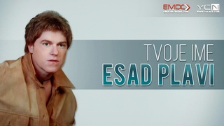 Esad Plavi - Tvoje ime [album 2018] (CD) Gold Audio Video Maxres17