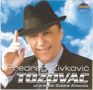 Predrag Zivkovic Tozovac - Diskografija R-105911