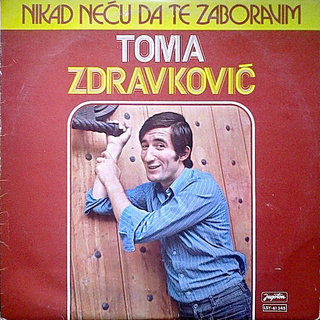 Toma Zdravkovic - Diskografija R-197512