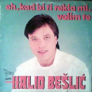 Halid Beslic - Diskografija R-226614