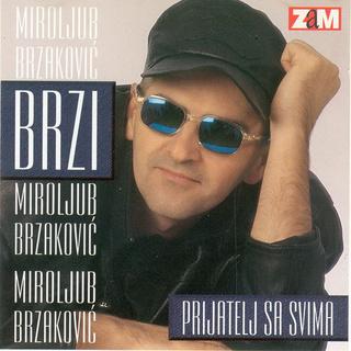 Miroljub Brzakovic Brzi- Diskografija R-336410