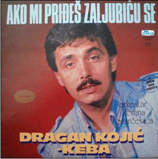 Dragan Kojic Keba - Diskografija R-661214