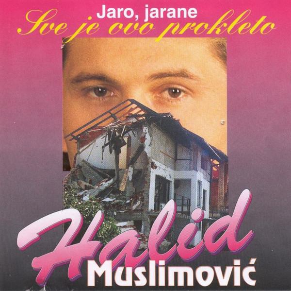 Halid Muslimovic - Diskografija R-807314