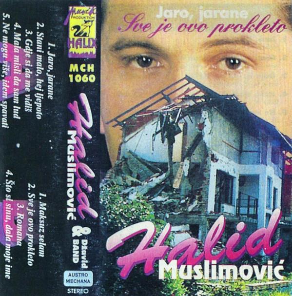Halid Muslimovic - Diskografija R-807317