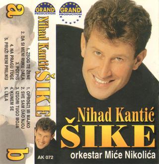 Nihad Kantic Sike - Diskografija  R-851014