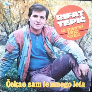 Rifat Tepic - Diskografija 2 R-988910
