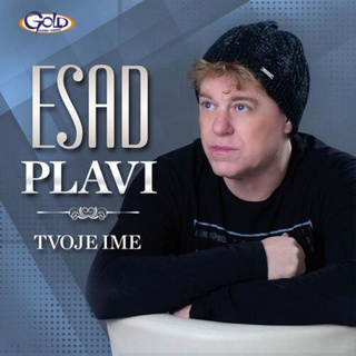 Esad Plavi - Tvoje ime [album 2018] (CD) Gold Audio Video Tvoje_10